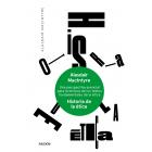 Historia de la ética: una perspectiva esencial para la lectura de los textos fundamentales de la ética