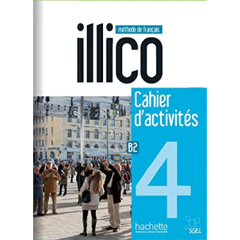 Illico 4: Cahier d'Activites + CD Audio