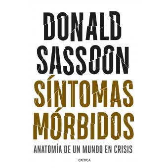 Síntomas mórbidos. Anatomía de un mundo en crisis