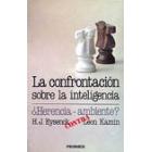 La confrontación sobre la inteligencia. ¿ herencia-ambiente?