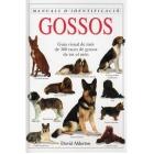 Gossos. Guia visual de més de 300 races de gossos de tot el món.