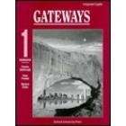 Gateways 1. Workbook. Integrated English