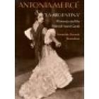 Antonia Mercé «La Argentina» (Flamenco and the spanish avant garde)