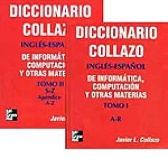 Diccionario Collazo inglés-español de informática, computación y otras materias (2 vols.)