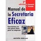 Manual de la secretaria eficaz. Conviértase en una pieza clave para la empresa