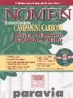 NOMEN. Il nouvissimo Campanini Carboni. Latino-Italiano, Italiano-Latino. Con CD-ROM