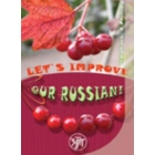 Uluchshim nash russkij 1! / Let's improve our Russian 1! (Nivel B1-B2)