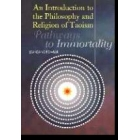 An introduction to the philosophy and religion of taoism: pathways to inmortality