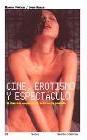 Cine, erotismo y espectáculo. El discreto encanto del sexo en la pantalla