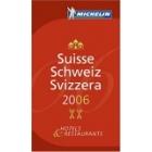 Guia Michelin Suisse 2006