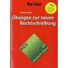 Übungen zur neuen Rechtschreibung (deutsch üben Bd.10)
