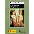 El desafío del bilingüismo