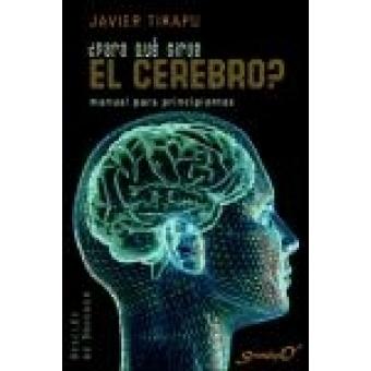 ¿ Para que sirve el cerebro ?
