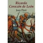 Ricardo Corazón de León. El rey cruzado