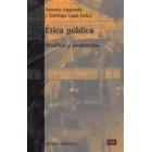 Ética pública. Desafíos y propuestas