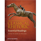 An introduction to classical rethoric: essential readings