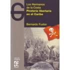 Los hermanos de la Costa. Piratería libertaria en el Caribe  (Incl. CD)