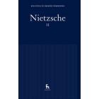 Nietzsche, II: Así habló Zaratustra/La genealogía de la moral/El crepúsculo de los ídolos