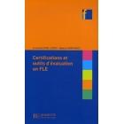 Les certifications et outils d'évaluation en FLE