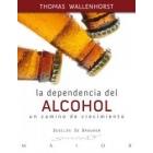 La dependencia del alcohol