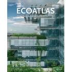Ecoatlas. Arquitectura ecológica contemporánea