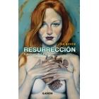 (NB) Resurrección. Cronicas del caido