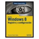 Windows 8. Registro y configuración