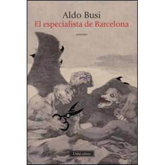 El especialista de Barcelona (Romanzi e racconti)