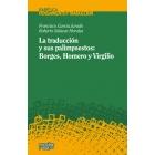 La traducción y sus palimpsestos: Borges, Homero y Virgilio