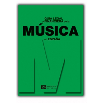Guía legal y financiera de la música en España