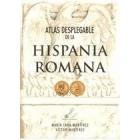 Atlas desplegable de la Hispania Romana