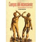 Cuerpos del inconsciente sus paradigmas y escrituras