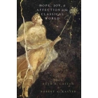 Hope, joy, and affection in the classical world