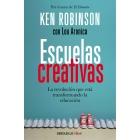 Escuelas creativas. La revolución que está transformando la educación