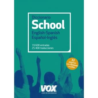Diccionario School English - Spanish / Español - Inglés