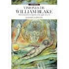 Visiones de William Blake: itinerarios de su recepción en los siglos XIX y XX