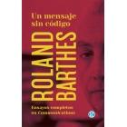 Un mensaje sin código: ensayos completos de Roland Barthes en la revista