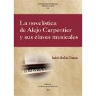 La novelística de Alejo Carpentier y sus claves musicales: música y Literatura Hispanoamericana