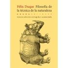 Filosofía de la técnica de la naturaleza (Nueva edición corregida y aumentada)