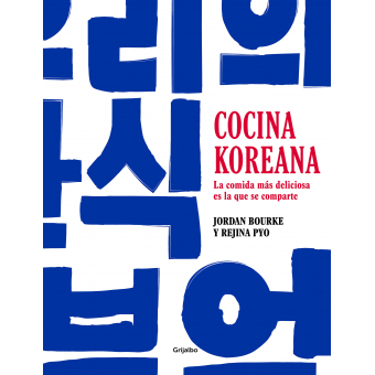 Cocina koreana. La comida más deliciosa es la que se comparte
