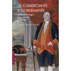 De comerciante a gobernador. Ambrosio O´Higgins virrey del Perú 1796-1801