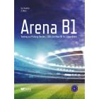 Arena B1: Training zur Prüfung Goethe-/ ÖSD Zertifikat B1 für Jugendliche