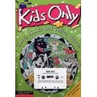 Kids only. Songs, chants and action rhymes. (textbook + cassette)