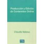 Producción y edición de contenidos online.