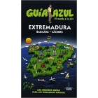Extremadura -Badajoz y Cáceres- Guía Azul