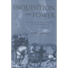 Inquisition and power: catharism and the confessing subject in medieval Languedoc