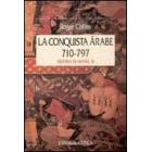 La conquista árabe (710-797)