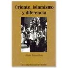 Oriente, islamismo y diferencia
