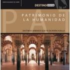 Patrimonio de la humanidad. Destinos urbanos que te dejarán huella (España)