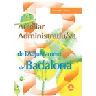Auxiliar administratiu de l'Ajuntament de Badalona. Temari i test